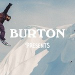 "Очередая серия ""Burton Presents 2016""."